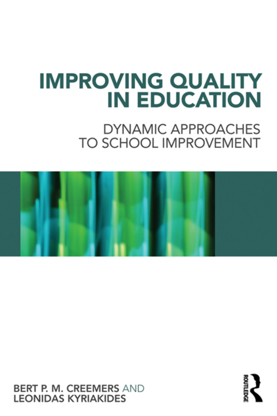Copertina di Improving Quality in Education: Dynamic Approaches to School Improvement