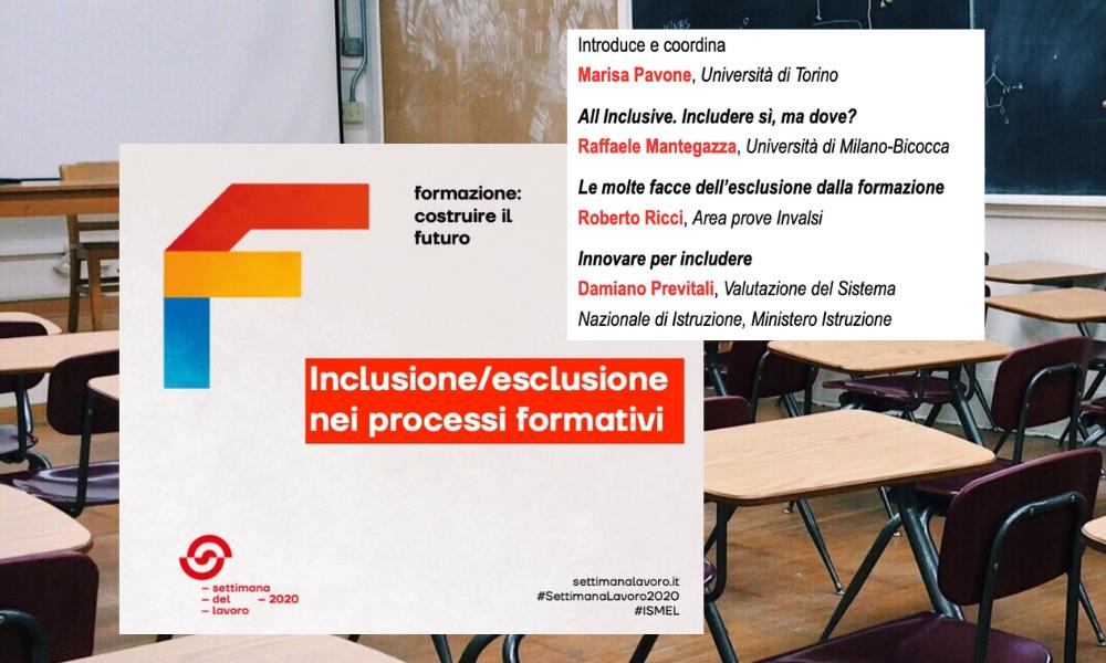 Locandina webinar Inclusione/Esclusione nei processi formativi Settimana del Lavoro 2020